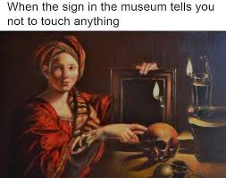 Meme History - 54 art history memes that belong in the effing moma art for sale