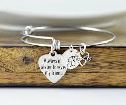 Personalized Bangle Bracelet Always My Sister Forever My Friend Gift For Sister Sister Gift