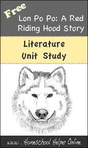 literature unit study based lon po po red riding hood story