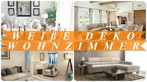 deko ideen für wohnzimmer weiß youtube