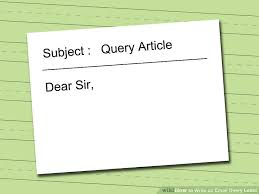 how to write an email query letter 7 steps with pictures