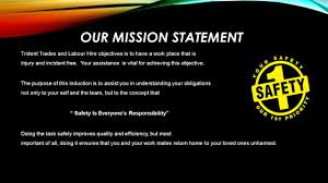 objectives of mission statement trident online hse management system induction ppt video online our mission statement trident trades and labour hire objectives is to have a work place that