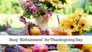 easy kidtainment for thanksgiving day
