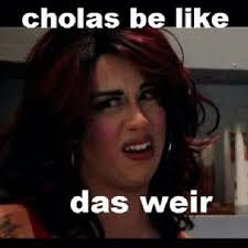 Chola Meme - chola memes images google search el monte california