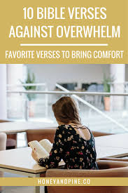 Bible Verse For Comfort Bible Verses For When You U0027re Feeling Overwhelmed Far Beyond Love