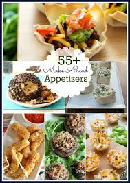 best 25 make ahead appetizers ideas on easy finger