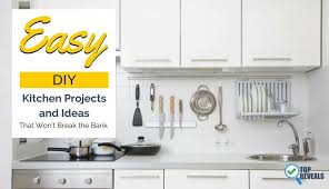 kitchen projects ideas 29 easy diy kitchen projects and ideas that won t the