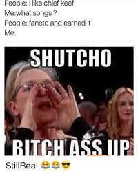 Chief Keef Memes - people i like chief keef me what songs people faneto and earned