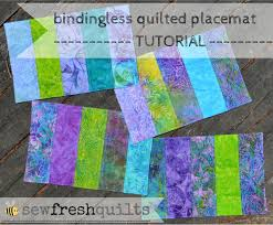 sew fresh quilts bindingless quilted placemats a tutorial