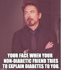 You Know Meme - meme yes please tell me everything you know abou diabetic connect