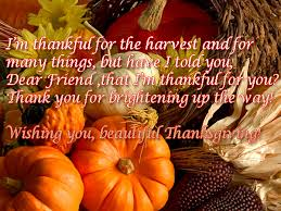 i m thankful for the harvest and for many things but i told