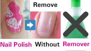 5 ways to remove nail polish without nail polish remover youtube