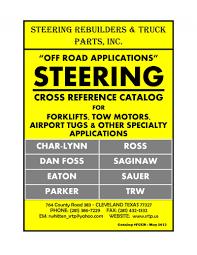 steering rebuilders u0026 truck parts inc forklift steering tow