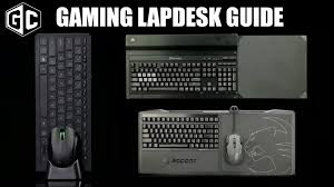 best lap desk for gaming gaming lapdesk guide corsair lapdog roccat sova and razer
