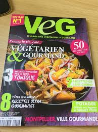 gourmand magazine cuisine vég le magazine végétarien et gourmand les recettes à l