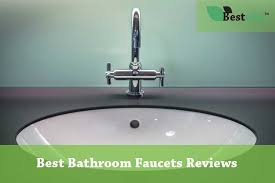 What Are Bathroom Fixtures Top 10 Best Bathroom Faucets 2018 Updated In Mar Reviews