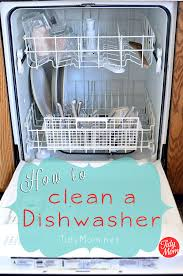 how to spring clean your house in a day how to clean a dishwasher house cleaning spring cleaning