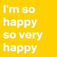 i m so happy so happy post by nerdword on boldomatic
