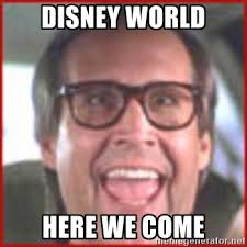 Clark Griswold Memes - disney world here we come clark griswold hey meme generator