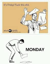 Thank Fuck Its Friday Meme - 16 best tgif thank god its friday images on pinterest ha ha