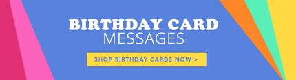 birthday card messages birthday card messages what to write in a birthday card