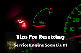 check engine soon light tips for resetting service engine soon light driving life
