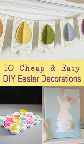 easter decorations 10 cheap easy diy easter decorations