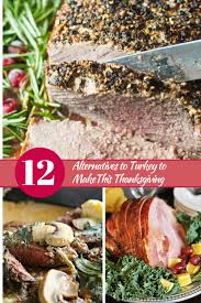 12 alternatives to turkey to make this thanksgiving my
