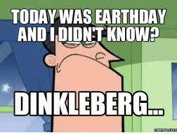 Dinkleberg Meme - 25 best memes about dinkleberg meme blank dinkleberg meme
