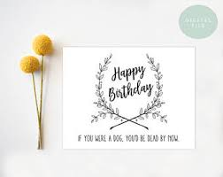 printable funny birthday card birthday card card for friend