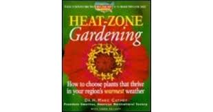 Zone Gardening - heat zone gardening how to choose plants that thrive in your
