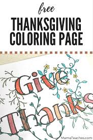 free thanksgiving coloring page give thanks teaches