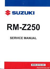 2010 2011 2012 2013 2014 suzuki rm z250 motorcycle service manual