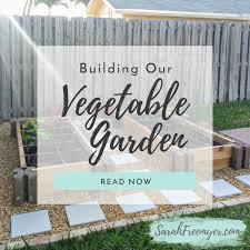 building our vegetable garden u2013 sarah freemyer
