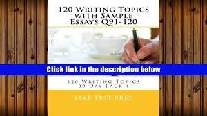 toefl sample essays pdf download 120 writing topics with sample essays q91 120 120 00 34