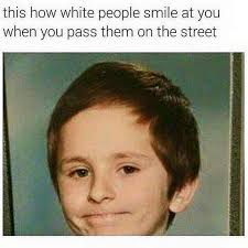 Meme People - how white people smile