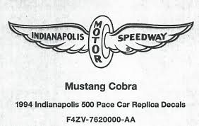 mustang of indianapolis 1994 mustang cobra indianapolis 500 pace car decal kit stencils