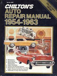 chilton u0027s auto repair manual 1954 63 chilton book company