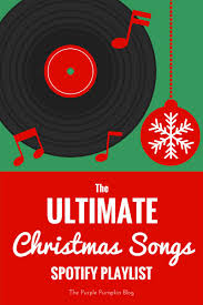 the ultimate christmas songs playlist the purple pumpkin blog