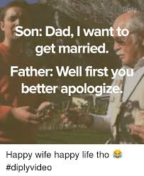Happy Life Meme - 25 best memes about happy wife happy life happy wife happy