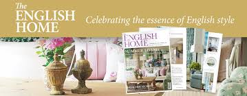 English Home Design Magazines Subscribe To The English Home Magazine The English Home