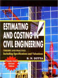 estimating and costing in civil engineering theory and practice