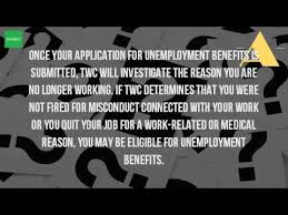 can you collect unemployment if you quit in texas youtube