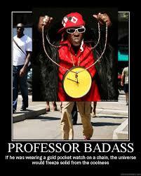 Professor Badass Meme - image 74297 professor badass know your meme