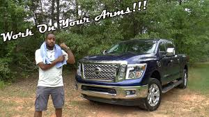 nissan titan xd review 2016 17 nissan titan xd diesel review work on your arms youtube