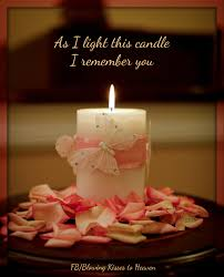 keeping a candle lit in memory of my angel in heaven memory