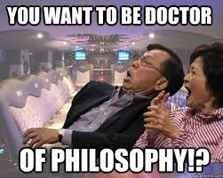 Horrified Meme - you want to be doctor of philosophy horrified asian parents