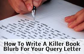 how to write a book blurb for a query letter to a literary agent