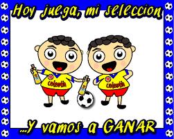 imagenes chistosas hoy juega colombia imagenes de hoy juega mi selección colombia para compartir