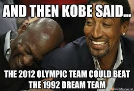 Team Memes - dream team basketball meme